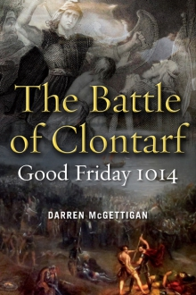 The Battle of Clontarf, Good Friday 1014
