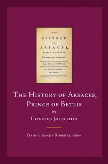 The history of Arsaces, Prince of Betlis
