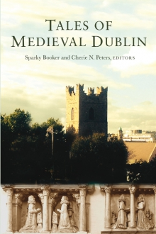 Tales of medieval Dublin
