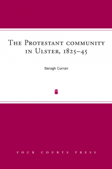 The Protestant community in Ulster, 1825–45