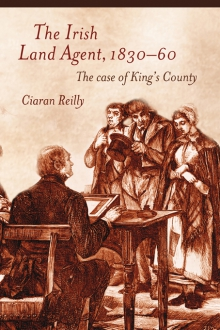The Irish land agent, 1830–60