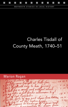 Charles Tisdall of County Meath, 1740–51