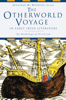 The Otherworld Voyage in early Irish literature