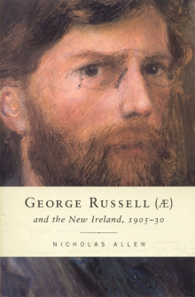 George Russell (Æ) and the New Ireland, 1905–30