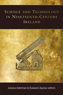 Science and technology in nineteenth-century Ireland