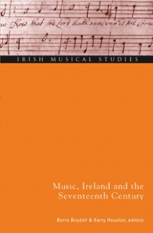 Music, Ireland and the seventeenth century