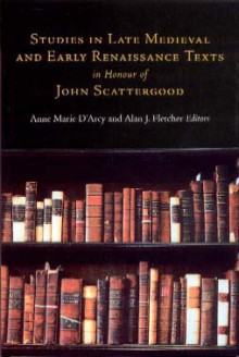 Studies in late medieval and early renaissance texts in honour of John Scattergood