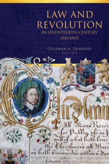 Law and revolution in seventeenth-century Ireland