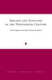 Ireland and Scotland in the nineteenth century