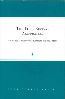 The Irish Revival reappraised