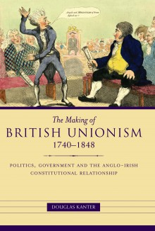 The making of British unionism, 1740–1848