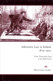 Subversive law in Ireland, 1879–1920