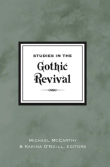 Studies in the gothic revival