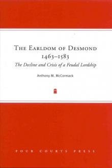 The Earldom of Desmond, 1463–1583