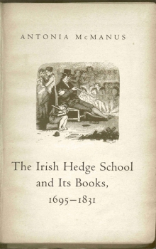 The Irish Hedge School and its books, 1695–1831
