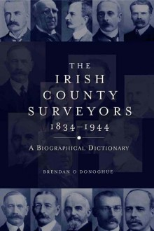 The Irish county surveyors, 1834–1944