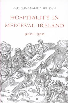 Hospitality in medieval Ireland, 900–1500