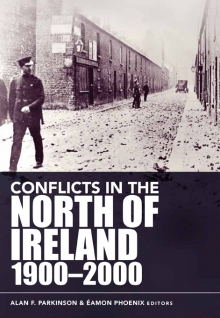 Conflicts in the North of Ireland, 1900–2000