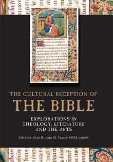 The cultural reception of the Bible