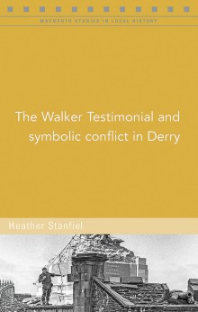 The Walker Testimonial and symbolic conflict in Derry