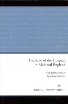 The role of the hospital in medieval England