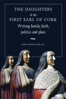 The daughters of the first earl of Cork