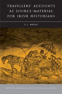 Travellers' accounts as source material for Irish historians