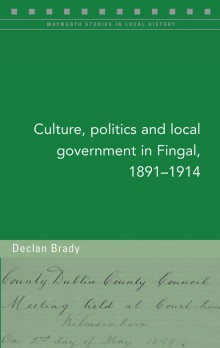 Culture, politics and local government in Fingal, 1891–1914