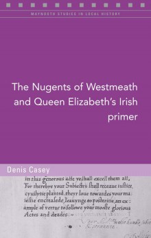 The Nugents of Westmeath and Queen Elizabeth's Irish primer