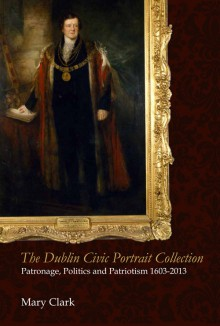 The Dublin Civic Portrait Collection