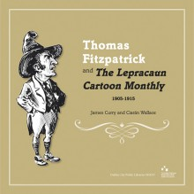 Thomas Fitzpatrick and 'The Lepracaun Cartoon Monthly', 1905–1915