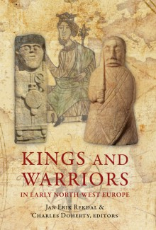 Kings and warriors in early north-west Europe
