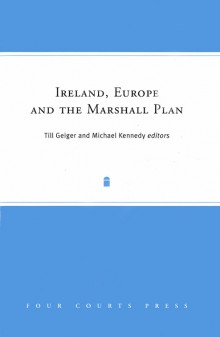 Ireland, Europe and the Marshall Plan