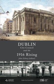 Dublin City Council and the 1916 Rising