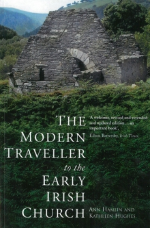 The modern traveller to the early Irish church