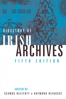Directory of Irish archives: 5th edition