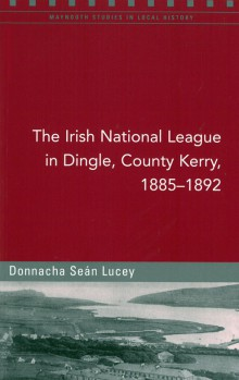 The Irish National League in Dingle, County Kerry, 1885–1892