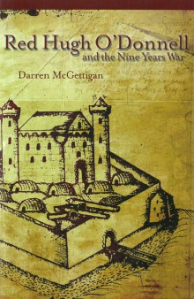 Red Hugh O'Donnell and the Nine Years War