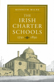 The Irish charter schools, 1730–1830