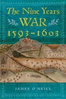 The Nine Years War, 1593–1603