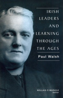 Irish leaders and learning through the ages