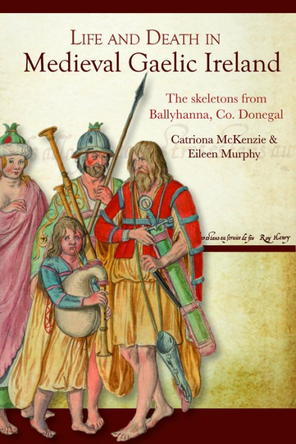 Life and death in medieval Gaelic Ireland