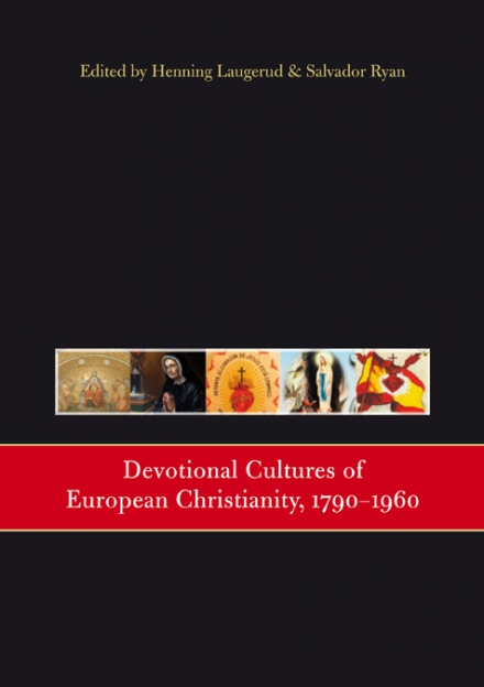 Devotional cultures of European Christianity, 1790–1960