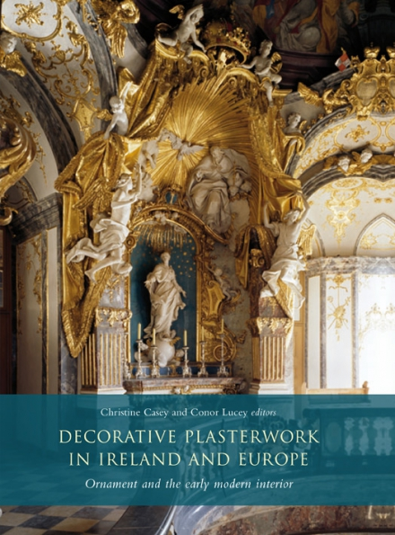 Decorative plasterwork in Ireland and Europe