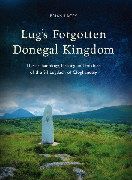 Lug's forgotten Donegal kingdom