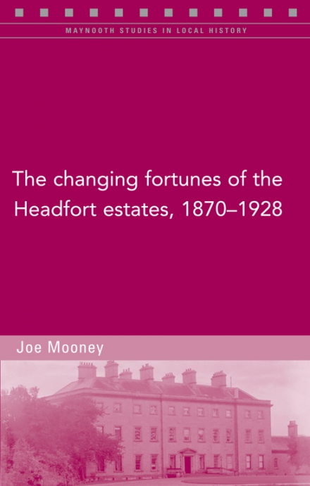 The changing fortunes of the Headfort estates, 1870–1928