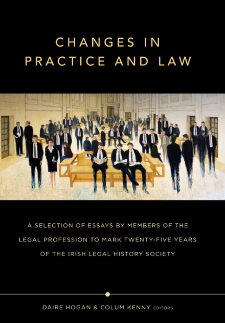 Changes in practice and law