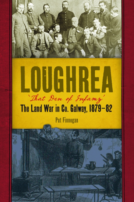 Loughrea, that den of infamy