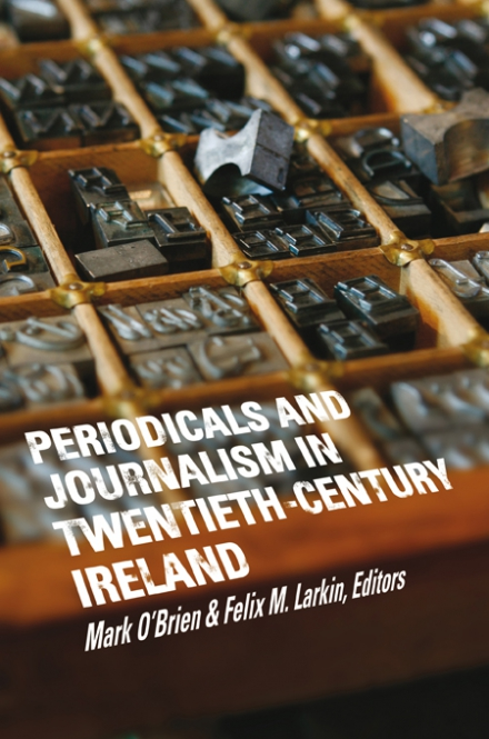 Periodicals and journalism in twentieth-century Ireland