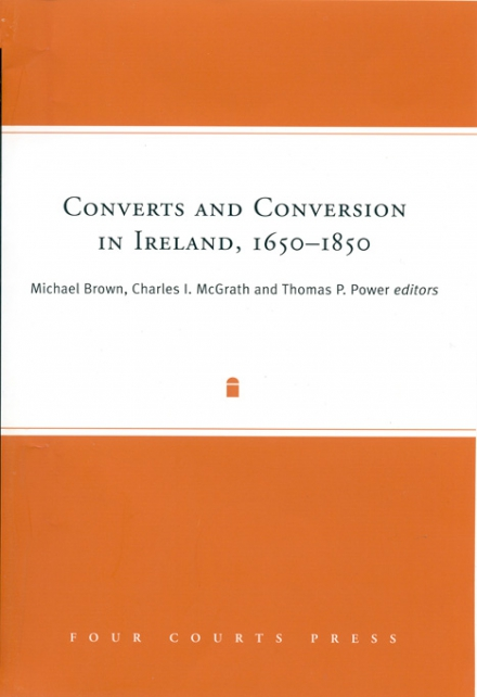 Converts and conversion in Ireland, 1650–1850